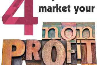 4 Nonprofit Marketing Strategies That Work